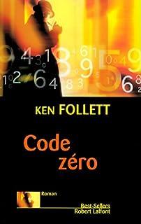 Code zéro : roman, Follett, Ken