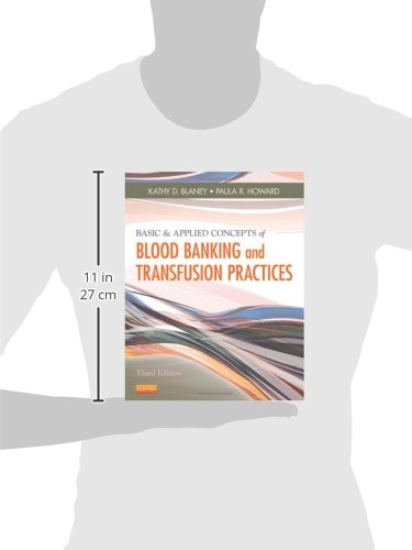 Basic & Applied Concepts of Blood Banking and Transfusion Practices