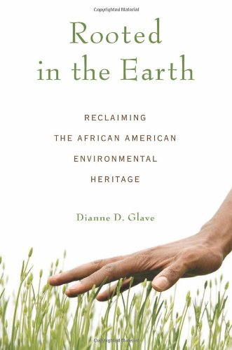 Download Rooted in the Earth: Reclaiming the African American Environmental Heritage ebook