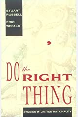 Do the Right Thing: Studies in Limited Rationality (Artificial Intelligence) Hardcover