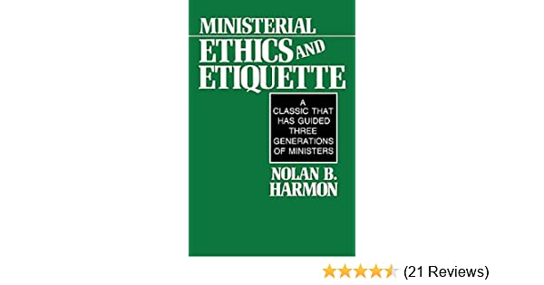 Ministerial ethics and etiquette kindle edition by nolan harmon ministerial ethics and etiquette kindle edition by nolan harmon religion spirituality kindle ebooks amazon fandeluxe Choice Image