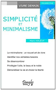 Simplicité et minimalisme par Marc Halévy
