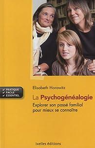 La psychogénéalogie par Elisabeth Horowitz