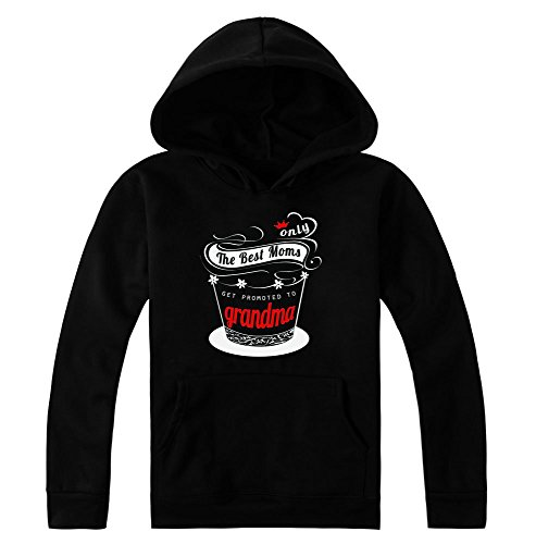 Only The Best Moms Get Promoted To Grandma Women's Hoodie Pullover