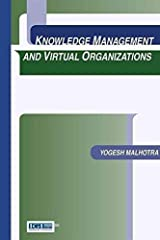 [(Knowledge Management and Virtual Organizations)] [Edited by Yogesh Malhotra] published on (March, 2015) Paperback