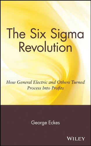 ix Sigma Revolution: How General Electric and Others Turned Process Into Profits ()