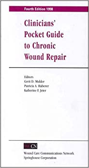 Clinician's Pocket Guide To Chronic Wound Repair por Gerit D. Mulder epub