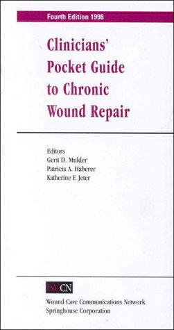 Clinician's Pocket Guide to Chronic Wound Repair (Books)