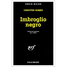 IMBROGLIO NEGRO