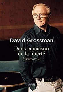 Dans la maison de la liberté, Grossman, David