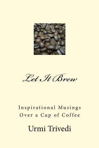 Let It Brew: Inspirations for the seeker (Over a Cup of Coffee) (Volume 2)