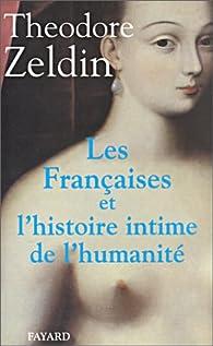 Les Françaises et l'histoire intime de l'humanité par Theodore Zeldin