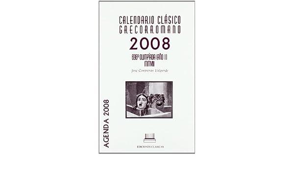 Calendario Clásico Grecorromano 2008.Agenda: Amazon.es: Jose ...