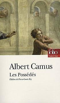 Les Possédés par Camus