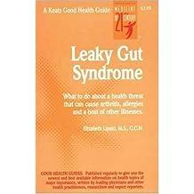 Leaky Gut Syndrome by Elizabeth Lipski (1998-11-01)