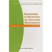 Programmes de Prevention des Infections Nosocomiales