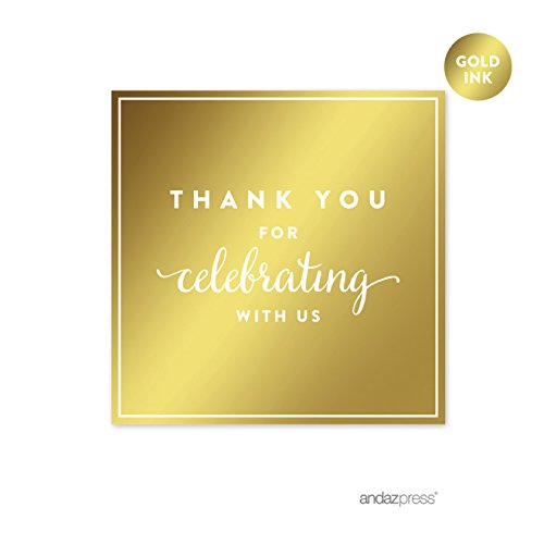 Andaz Press Square Favor Gift Labels Stickers, Metallic Gold Ink, Thank You for Celebrating With Us, 40-Pack, For Wedding Invitations, Stationery