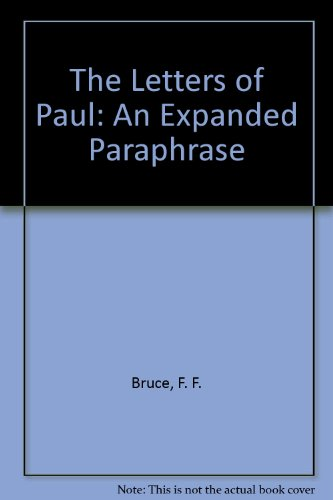 An expanded paraphrase of the Epistles of Paul: Printed in parallel with the Revised version, with fuller references by Drs. Scrivener, Moulton & Greenup (Printed Paul)