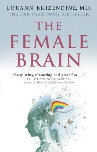 The Female Brain by Louann Brizendine MD (2008-01-02)