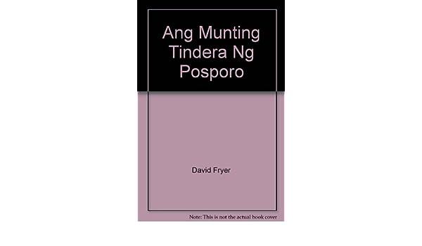 Ang Munting Tindera Ng Posporo: David Fryer: Amazon com: Books