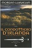 Il condottiero d'Irlanda : romanzo