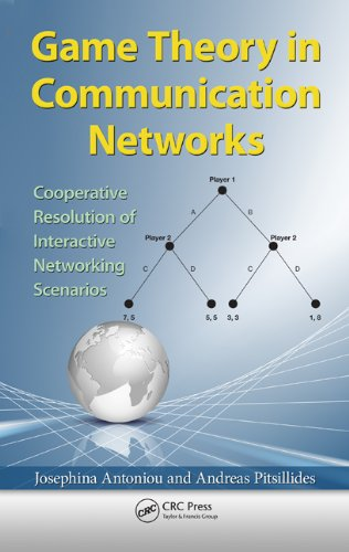 Download Game Theory in Communication Networks: Cooperative Resolution of Interactive Networking Scenarios Pdf