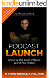 Podcast Launch: How to Create, Grow & Monetize YOUR Podcast: 15 Video Tutorials Included!