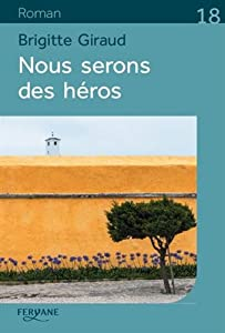 """Afficher """"Nous serons des héros"""""""