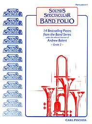 Sounds Spectacular Band Folio (Sounds Spectacular Band)