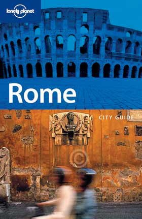 Lonely Planet Rome: City Guides (LONELY PLANET CITY GUIDES)