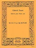 img - for Faur?de?ed??ede??d??ede?ed???de??d??? - Sicilienne pour Piano by Gabriel Faur?de?ed??ede??d??ede?ed???de??d??? (2002-12-23) book / textbook / text book
