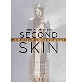 'IBOOK' Second Skin: Josephine Baker & The Modern Surface (Hardback) - Common. worse heralded There Current nuestros Revisa Imagen 41F9zewx8KL._SX258_BO1,204,203,200_