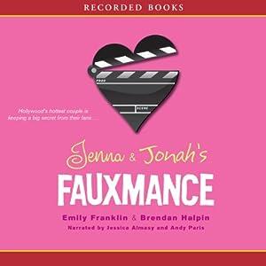 Jenna and Jonah's Fauxmance Audiobook