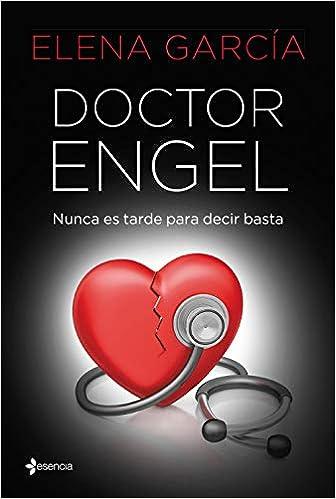 Doctor Engel de Elena García
