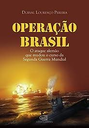 Operação Brasil: o ataque alemão que mudou o curso da Segunda Guerra Mundial