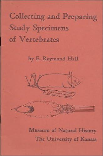Collecting and Preparing Study Specimens of Vertebrates, Hall, Raymond E.