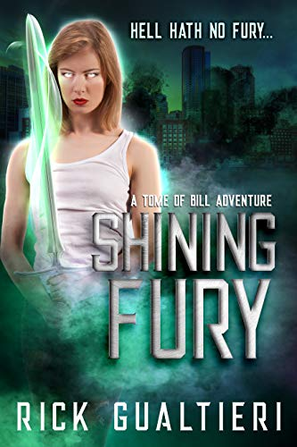 Shining Fury: a Tome of Bill Adventure