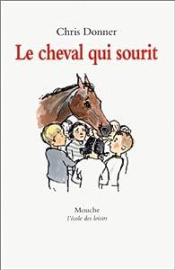 """Afficher """"Le cheval qui sourit"""""""