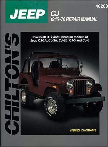 jeep cj, 1945-70 (chilton total car care series manuals) 1st edition