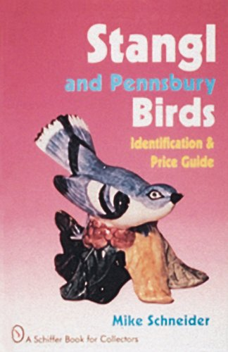 Stangl and Pennsbury Birds: Identification and Price Guide