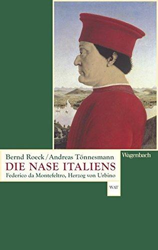 Die Nase Italiens: Federico da Montefeltro, Herzog von Urbino (WAT)
