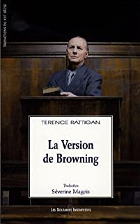 La version de Browning, Rattigan, Terence