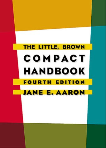 The Little, Brown Compact Handbook (4th Edition) by Longman Pub Group