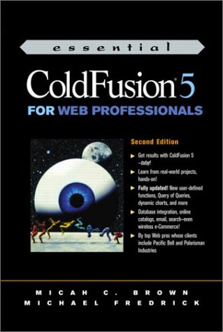 Essential ColdFusion 5 for Web Professionals (2nd Edition)