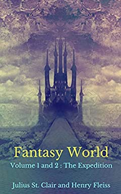 Fantasy World: Vol 1 and 2 (The Expedition)