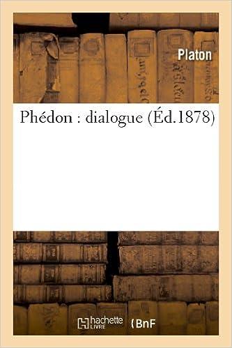 Livres gratuits en ligne Phédon : dialogue pdf ebook