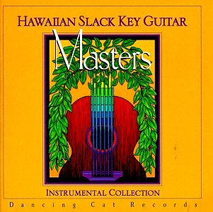 Hawaiian Slack Key Guitar Masters Collection 1