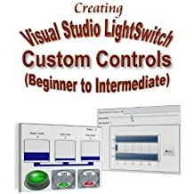 Creating Visual Studio LightSwitch Custom Controls (Beginner to Intermediate)