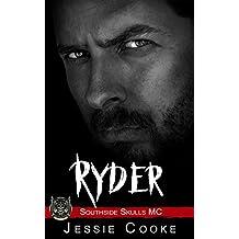 RYDER: Southside Skulls Motorcycle Club (Southside Skulls MC Romance Book 12)