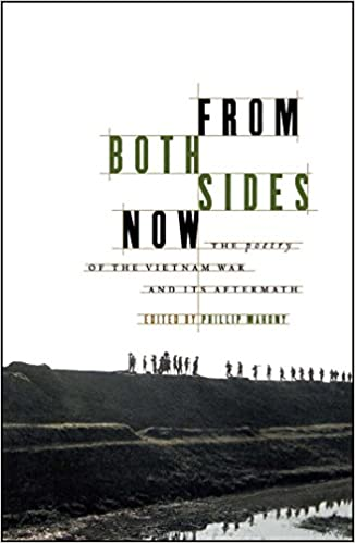 From Both Sides Now: The Poetry of the Vietnam War and Its ...
